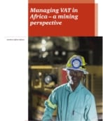 Managing VAT in Africa - a mining perspective