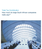 Total Tax Contribution - How much do large South African companies really pay?